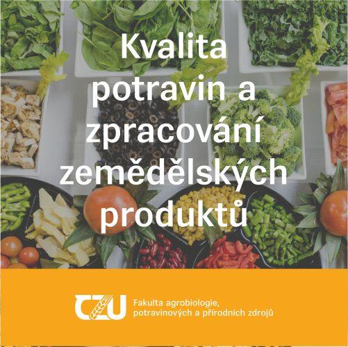 Kvalita potravin a zpracování zemědělských produktů